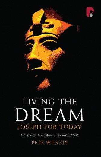 Living the Dream: Joseph for Today