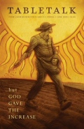 Tabletalk Magazine, June 2009: The Parable of the Sower