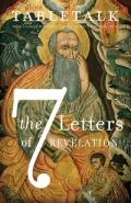 Tabletalk Magazine, May 2009: The 7 Letters of Revelation