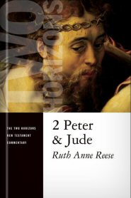 Two Horizons Commentary: 2 Peter and Jude