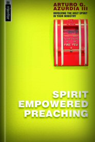Spirit Empowered Preaching
