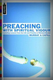 Preaching with Spiritual Vigour