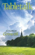 Tabletalk Magazine, October 2007: Church Growth