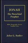 Jonah: The Parochial Prophet