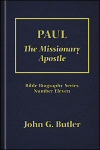 Paul: The Missionary Apostle
