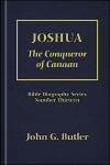 Joshua: The Conqueror of Canaan
