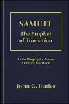 Samuel: The Prophet of Transition