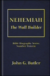 Nehemiah: The Wall Builder