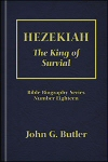 Hezekiah: The King of Survival