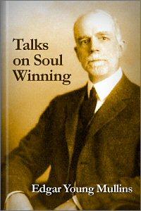Talks on Soul Winning