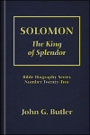 Solomon: The King of Splendor