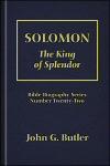 Solomon: The King of Splendor