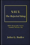 Saul: The Rejected King