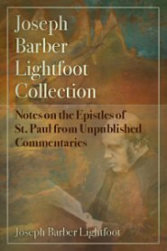 Notes on the Epistles of St. Paul from Unpublished Commentaries