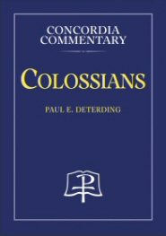Concordia Commentary: Colossians