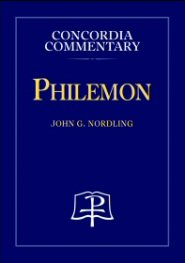 Concordia Commentary: Philemon