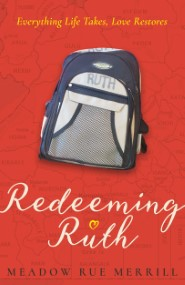 Redeeming Ruth: Everything Life Takes, Love Restores