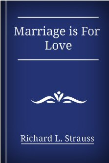 Marriage Is for Love