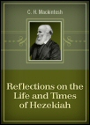 Reflections on the Life and Times of Hezekiah