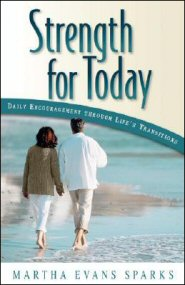 Strength for Today: Daily Encouragement through Life's Transitions