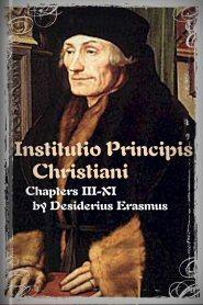 Institutio Principis Christiani: Chapters III-XI