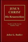 Jesus Christ: His Resurrection