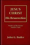Jesus Christ: His Resurrection