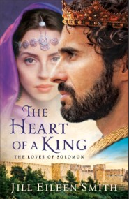 The Heart of a King: The Loves of Solomon