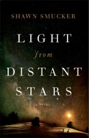 Light from Distant Stars: A Novel