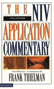 The NIV Application Commentary: Philippians