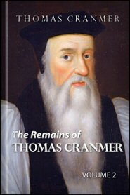 The Remains of Thomas Cranmer, vol. 2