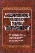 Analytical Greek New Testament (Friberg, Barbara and Timothy) with Nestle Aland 27th ed. 2.0 (AGNT)