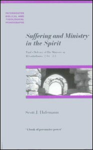 Suffering and Ministry in the Spirit: Paul's Defense of his Ministry in 2 Corinthians 2:14–3:3