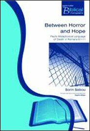 Between Horror and Hope: Paul's Metaphorical Language of Death in Romans 6:1–11