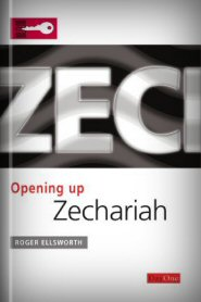 Opening Up Zechariah