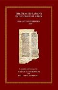 The New Testament in the Original Greek: Byzantine Textform 2005 with Morphology (BYZ)