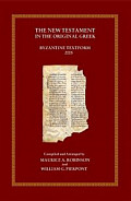 The New Testament in the Original Greek: Byzantine Textform 2005 with Morphology (BYZ)
