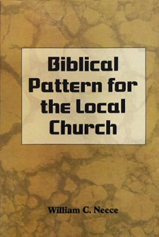 Biblical Pattern for the Local Church