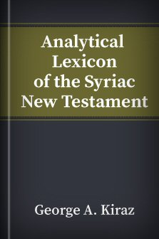 Analytical Lexicon of the Syriac New Testament