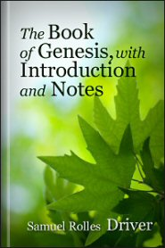 The Book of Genesis, with Introduction and Notes