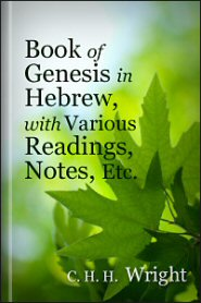 Book of Genesis in Hebrew, with Various Readings, Notes, Etc.