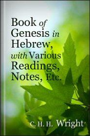 Book of Genesis in Hebrew, with Various Readings, Notes, Etc.