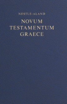 Nestle-Aland 27th Edition Greek New Testament (Morphological Edition) (NA27)