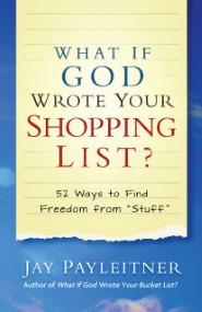 What If God Wrote Your Shopping List?