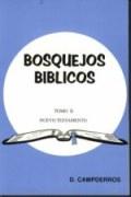 Bosquejos Bíblicos, Tomo II - Nuevo Testamento