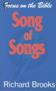 Focus on the Bible: Song of Songs