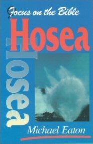 Focus on the Bible: Hosea