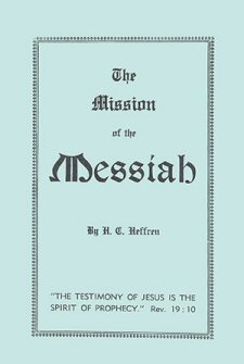 The Mission of the Messiah