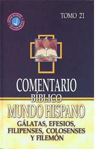Comentario Bíblico Mundo Hispano Tomo 21: Gálatas, Efesios, Filipenses, Colosenses y Filemón