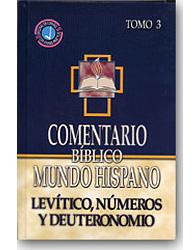 Comentario Bíblico Mundo Hispano Tomo 3: Levitico, Numeros y Deuteronomio